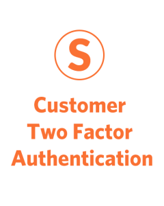 Two Factor Authentication for Customers